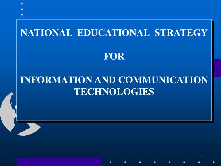 national educational strategy f or information and communication technologies n.