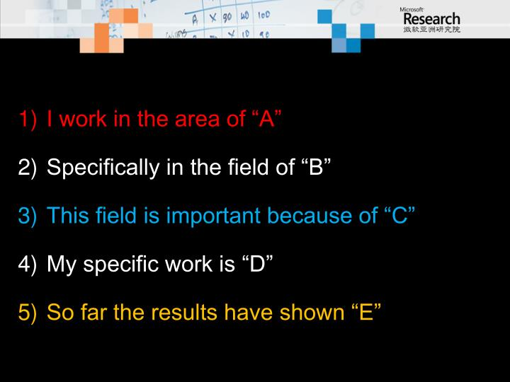 """I work in the area of """"A"""""""