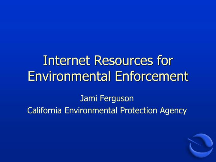 internet resources for environmental enforcement n.