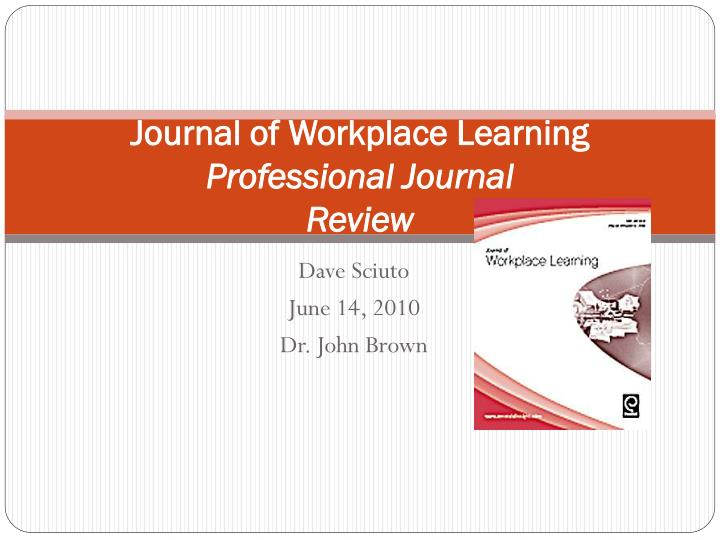 journal of workplace learning professional journal review n.