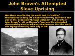 john brown s attempted slave uprising