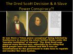the dred scott decision a slave power conspiracy