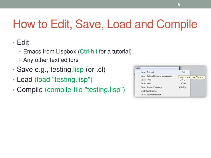 How to Edit, Save, Load and Compile