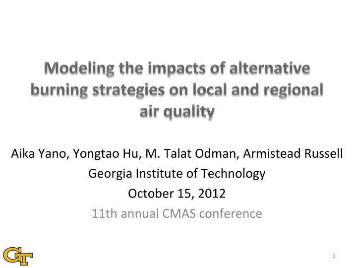 modeling the impacts of alternative burning strategies on local and regional air quality n.
