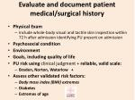 evaluate and document patient medical surgical history