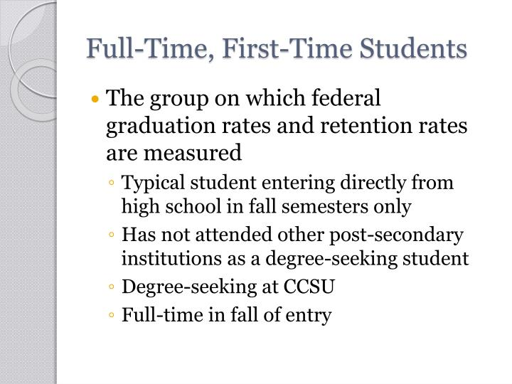 Full time first time students