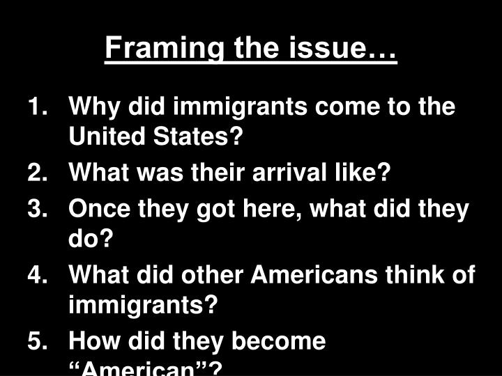 Framing the issue…