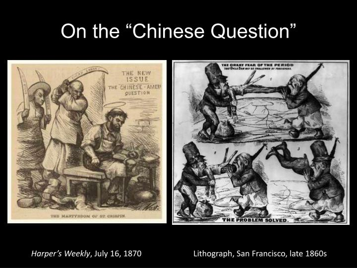 """On the """"Chinese Question"""""""