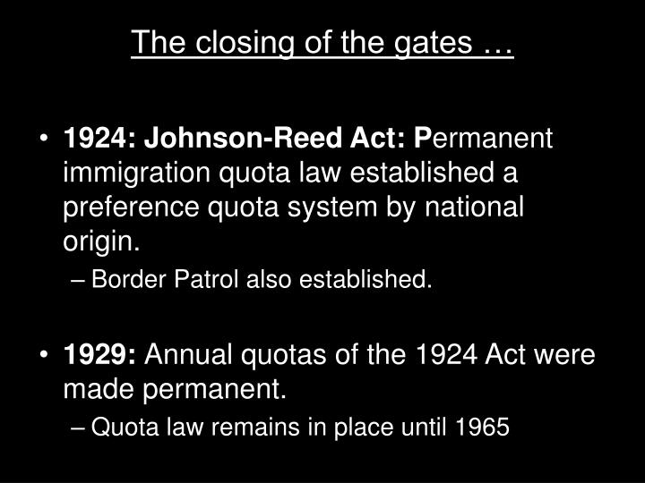 The closing of the gates …