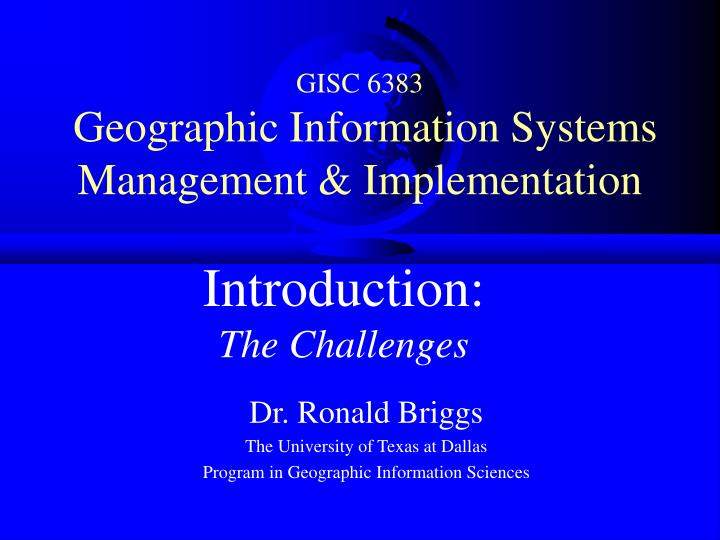 gisc 6383 geographic information systems management implementation n.