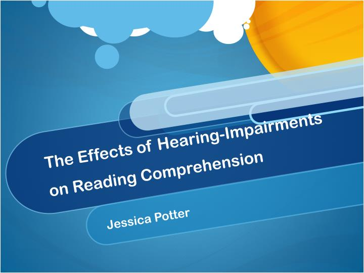 the effects of hearing impairments on reading comprehension n.