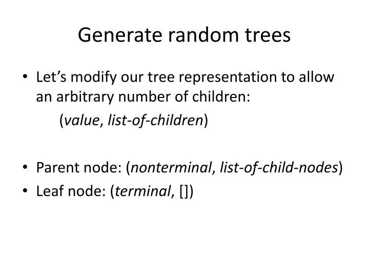 Generate random trees