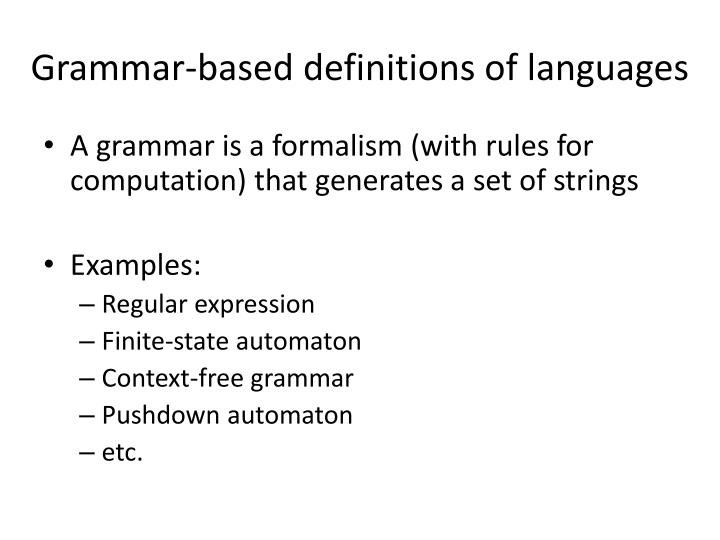 Grammar-based definitions of languages