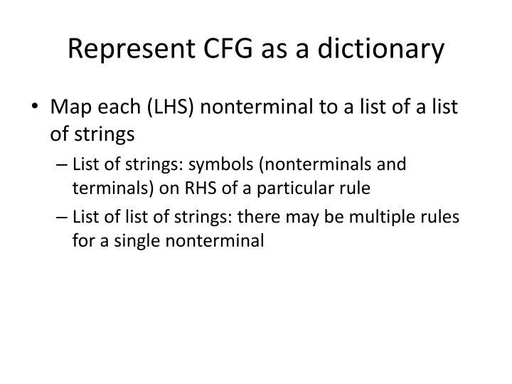 Represent CFG as a dictionary