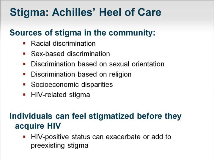 Stigma: Achilles' Heel of Care
