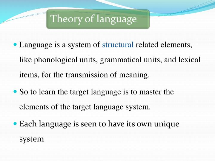 Language is a system of
