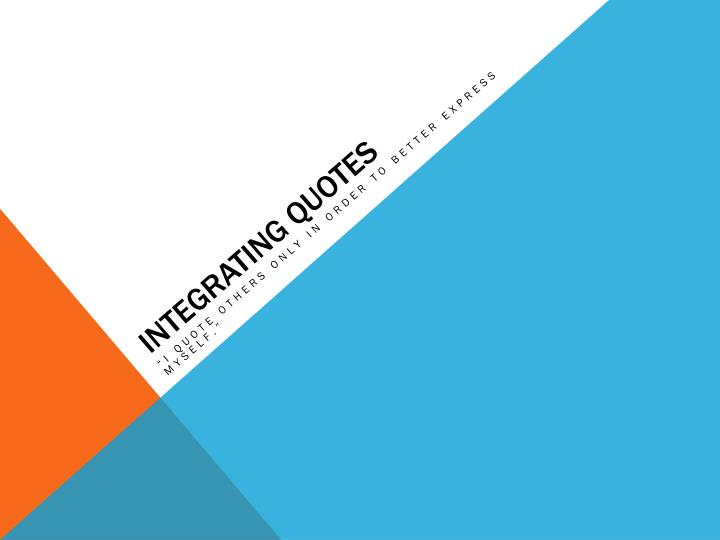 integrating quotes n.
