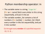python membership operator in