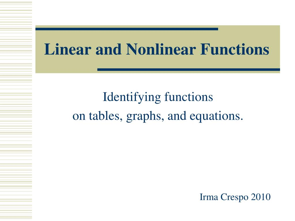 Ppt Linear And Nonlinear Functions Powerpoint Presentation Id
