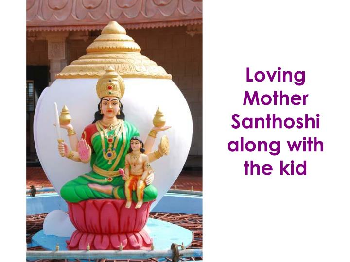 Loving Mother Santhoshi along with the kid