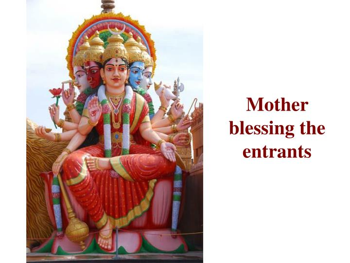 Mother blessing the entrants