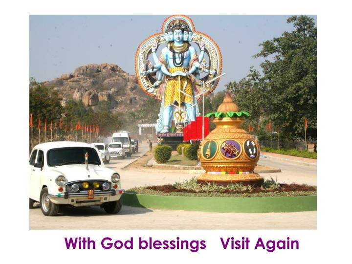 With God blessings   Visit Again