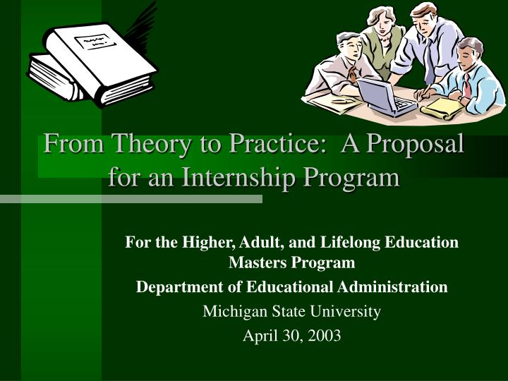 from theory to practice a proposal for an internship program n.