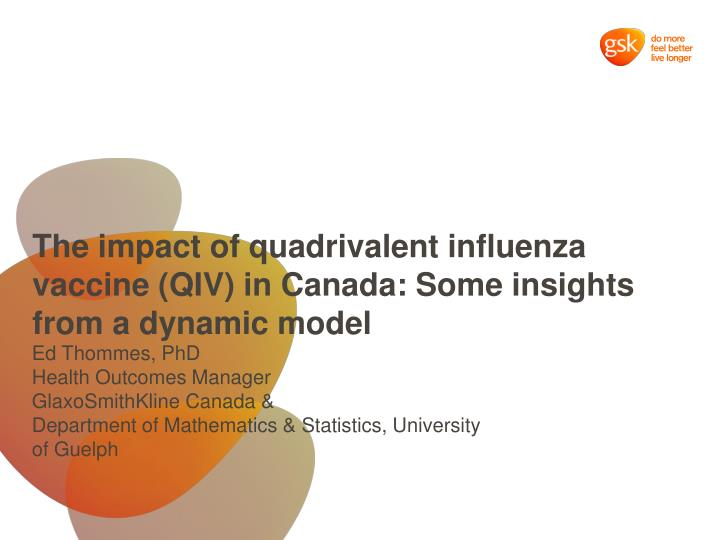 the impact of quadrivalent influenza vaccine qiv in canada some insights from a dynamic model n.