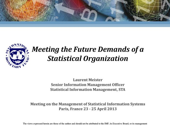meeting the future demands of a statistical organization n.