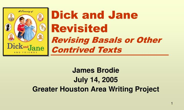 dick and jane revisited revising basals or other contrived texts n.