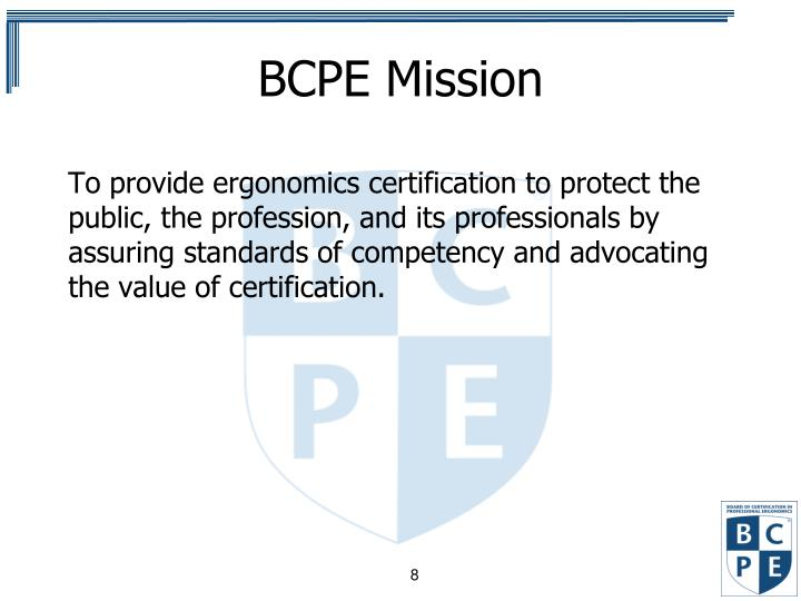 Ppt Board Of Certification In Professional Ergonomics Bcpe