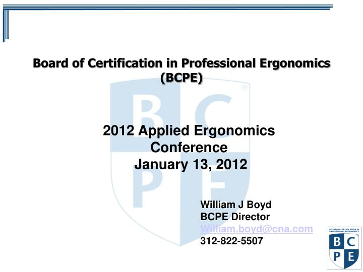 board of certification in professional ergonomics bcpe n.