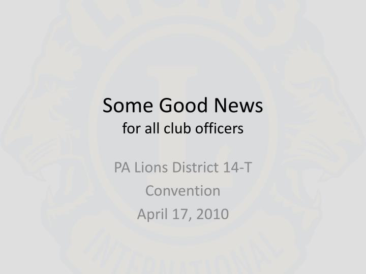 some good news for all club officers n.