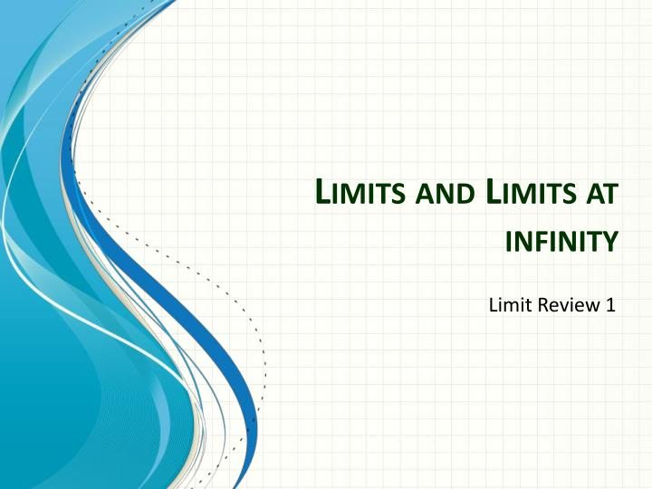limits and limits at infinity n.