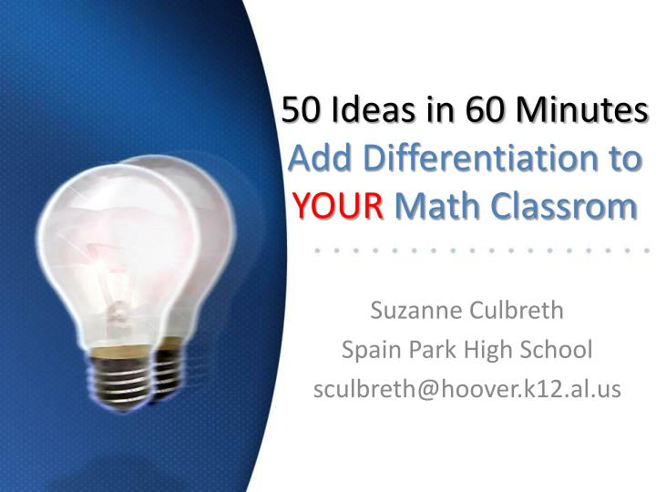 50 ideas in 60 minutes add differentiation to your math classrom n.