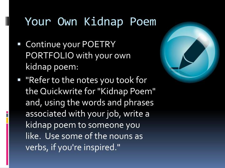 Your own kidnap poem