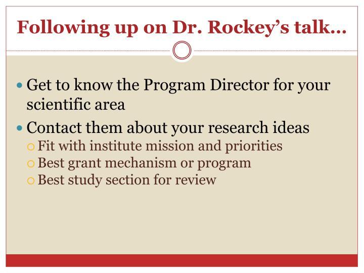Following up on dr rockey s talk