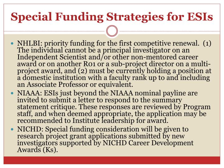 Special Funding Strategies for ESIs