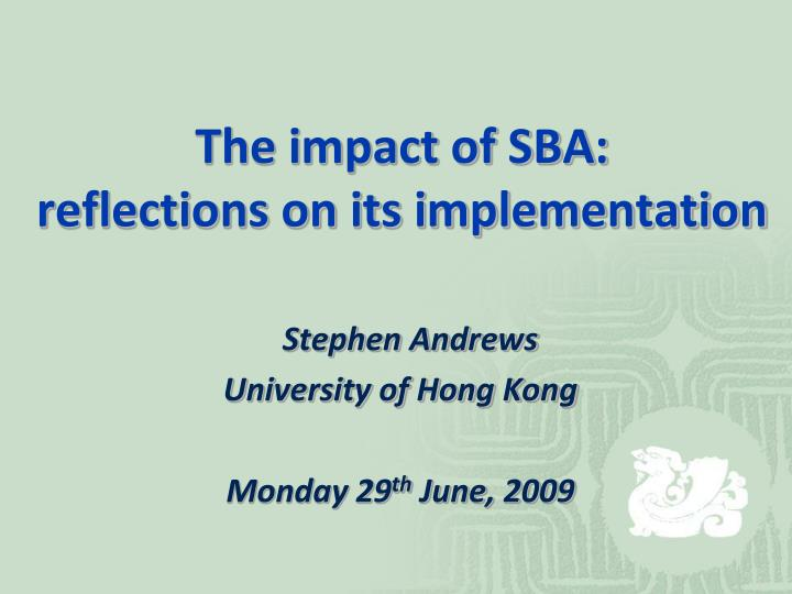 the impact of sba reflections on its implementation n.