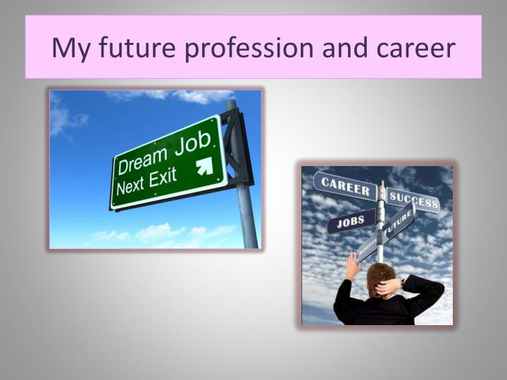 my future profession and career n.