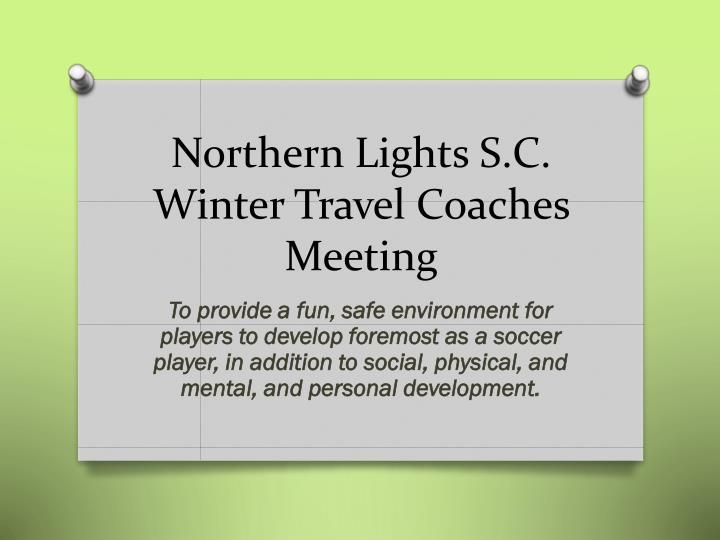 northern lights s c winter travel coaches meeting n.