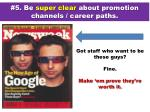5 be super clear about promotion channels career paths