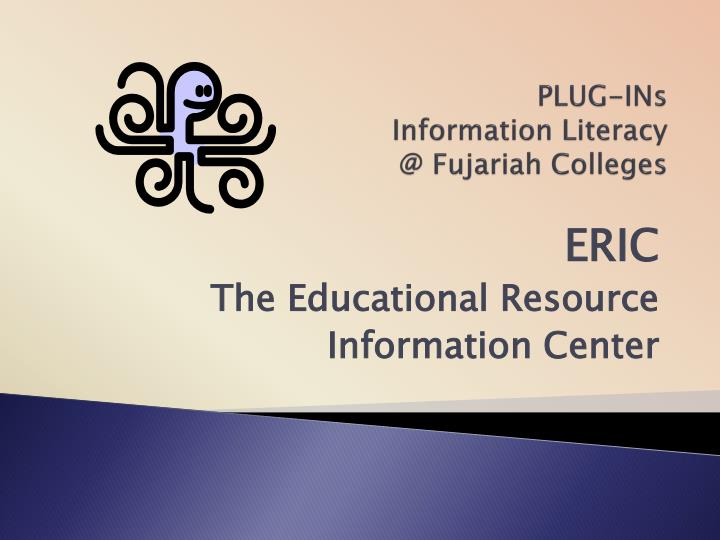 plug ins information literacy @ fujariah colleges n.