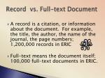 record vs full text document