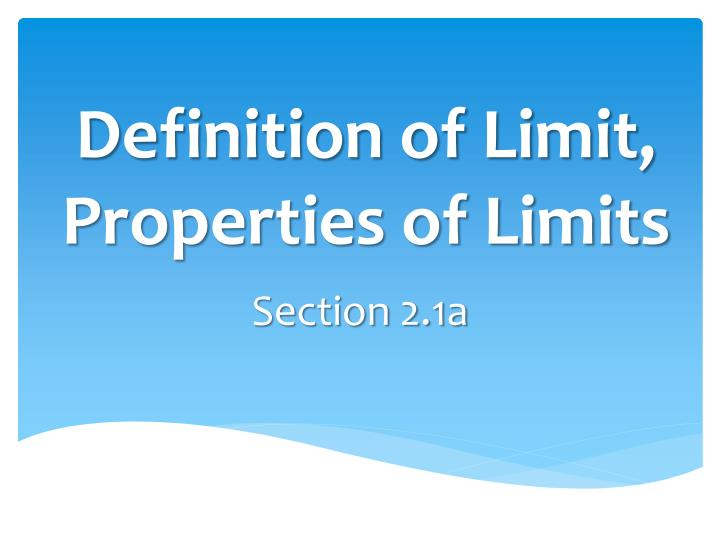 definition of limit properties of limits n.