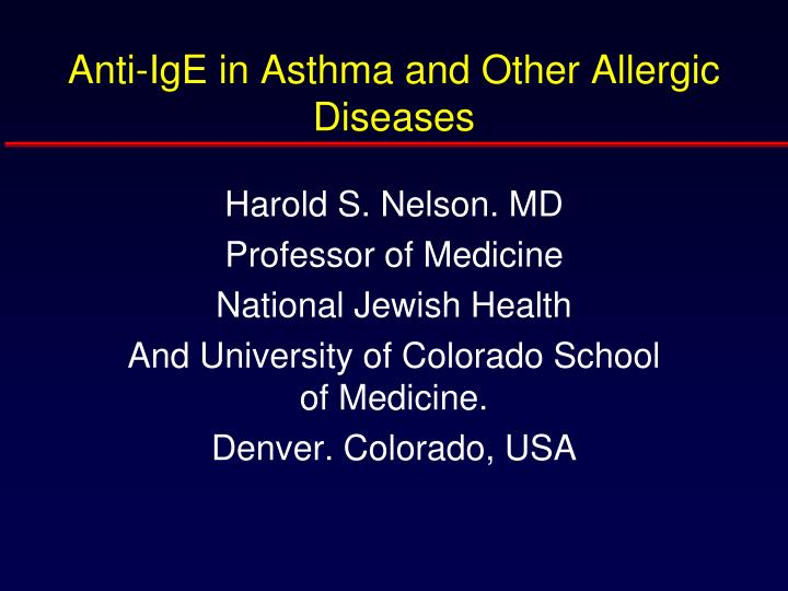 anti ige in asthma and other allergic diseases n.