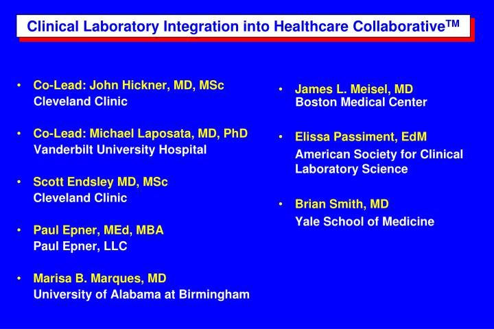 Clinical Laboratory Integration into Healthcare Collaborative