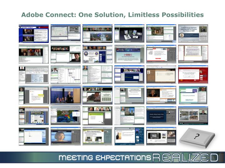 Adobe Connect: One Solution, Limitless