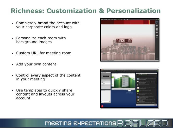 Richness: Customization & Personalization