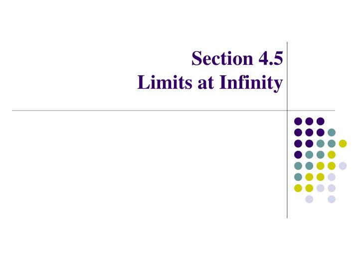 section 4 5 limits at infinity n.
